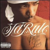 Ja Rule:Pain Is Love