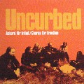 Uncurbed:Ackord Fr Frihet/ Chords For Freedom