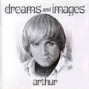 Arthur:Dreams And Images