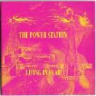 Power Station:Living In Fear