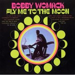 Bobby Womack:Fly Me To The Moon