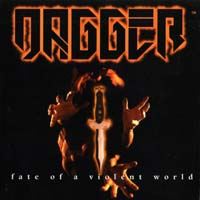 Dagger:Fate Of A Violent World