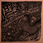 Mob 47 / Skizophrenia / Desperat / Piss-Stopp:Made In Japan - Krnvapen Attack Tour 2011