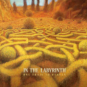 In The Labyrinth: One Trail To Heaven
