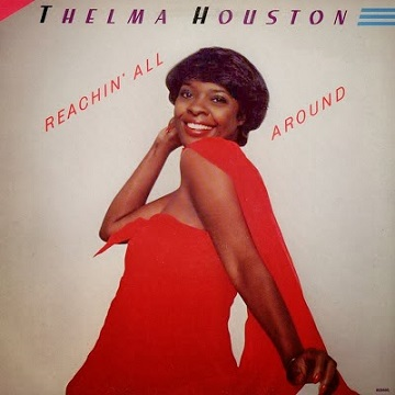Thelma Houston: Reachin´ All Around