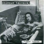 CHINESE TAKEAWAY:The Plastic Passion E.P.