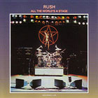 Rush:All The World's A Stage