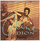 Celine Dion:The Colour Of My Love