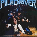 Piledriver: Stay Ugly