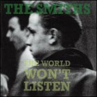 Smiths:The World Won't Listen