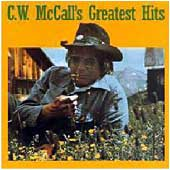 cd: C.W. McCall: Greatest Hits