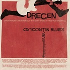 Dregen:OXYCONTIN BLUES