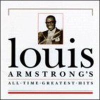 Louis Armstrong:All time greatest hits
