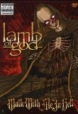 Lamb Of God:Walk With Me In Hell