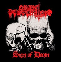 Grave Desecrator:Sign Of Doom