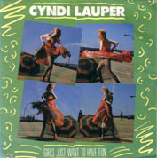 Cyndi Lauper:Girls just wanna have fun