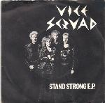 Vice Squad:Stand Strong E.P.