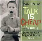 Henry Rollins:Talk Is Cheap Vol. 2