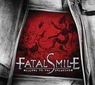 FATAL SMILE:Welcome To The Freakshow