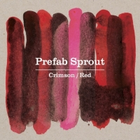 Prefab Sprout: Crimson / Red