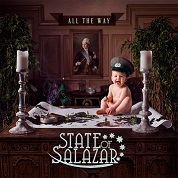 State Of Salazar:All The Way