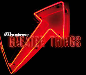 Bluetree: Greater Things