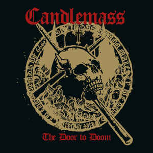 Candlemass:The Door To Doom
