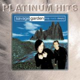 Savage garden:Truly madly deeply