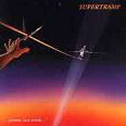 Supertramp:.... famous last words....
