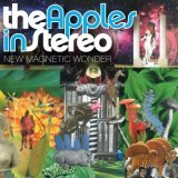 Apples In Stereo:New Magnetic Wonder