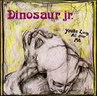 Dinosaur Jr:You're living all over me