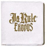 Ja rule:Exodus