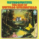 Buffalo Springfield:Retrospective - The Best Of Buffalo Springfield