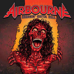 Airbourne:Breakin' Outta Hell