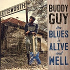 Buddy Guy:The Blues Is Alive And Well