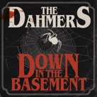 Dahmers:Down In The Basement