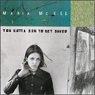 Maria McKee: You Gotta Sin To Get Saved