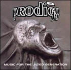 Prodigy:Music for the jilted generation