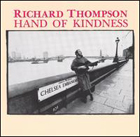 richard thompson:hand of kindness