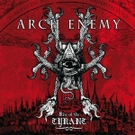 Arch Enemy:Rise of the tyrant