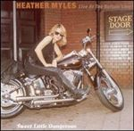 cd: Heather Myles: Sweet Little Dangerous - Live At The Bottom Line