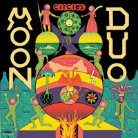 Moon Duo: Circles