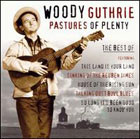 Woody Guthrie:Pastures of plenty