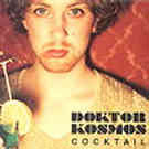 Doktor Kosmos: Cocktail