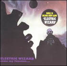 Electric Wizard:come my fanatics / electric wizard