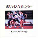 madness:Keep Moving