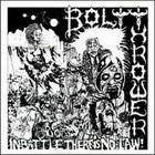 Bolt Thrower:In Battle There Is No Law