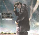 Rodney Crowell:Fate's Right Hand