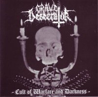 Grave Desecrator:Cult Of Warfare And Darkness