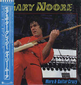Gary Moore:More & Guitar Crazy